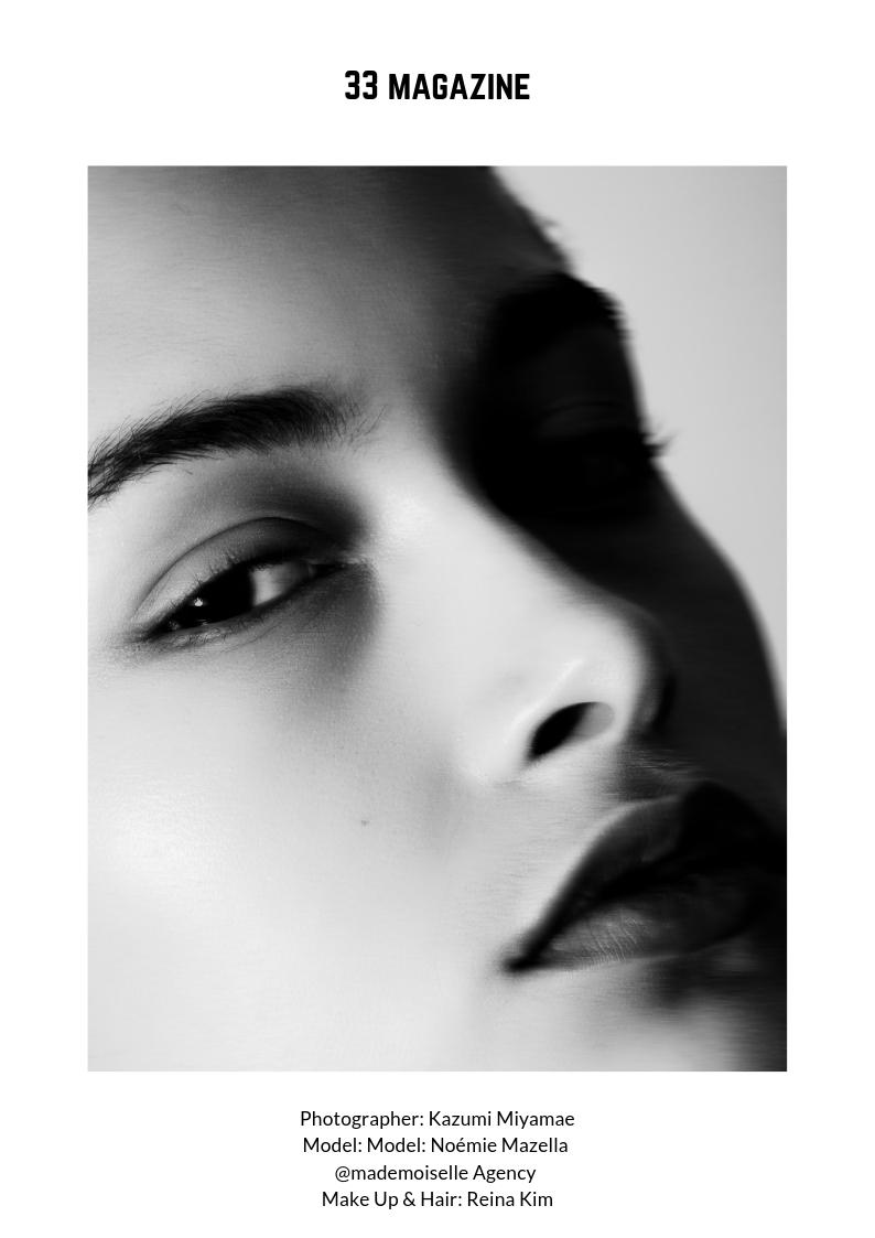 Photography Kazumi Miyamae / Makeup & Hair Reina Kim / Model Noémie Mazella